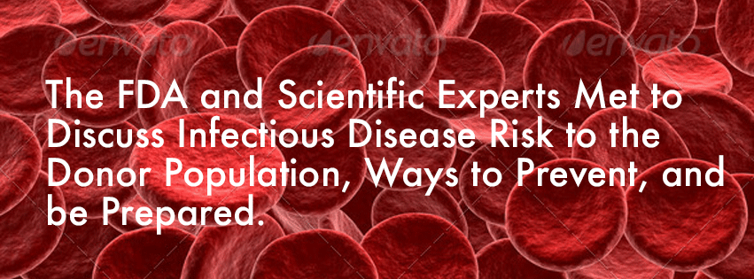 The FDA and Scientific Experts Discuss Infectious Disease Risk