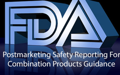 Postmarketing Safety Reporting for Combination Products Guidance for Industry and FDA Staff